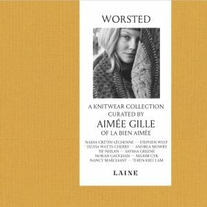 WORSTED by Aimée Gille Editorial Laine